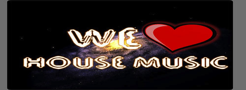 Find all types of House music played right here!